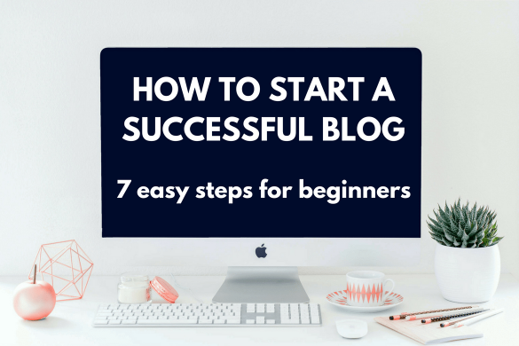 Learn how to start a successful blog with this step-by-step guide for beginners.