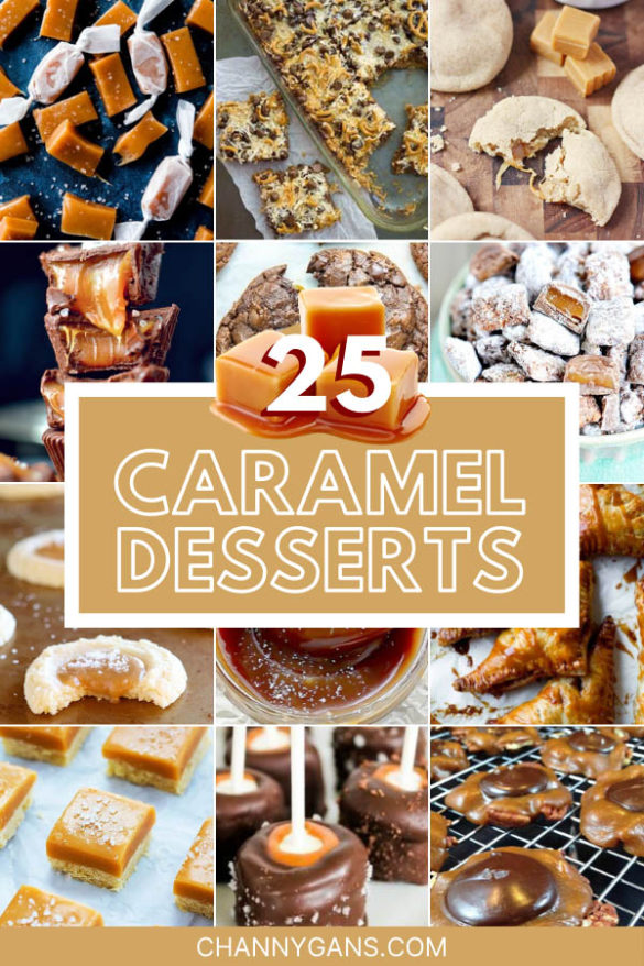 These 25 caramel desserts are chewy, heavenly and full of flavor! Perfect for an after dinner treat!