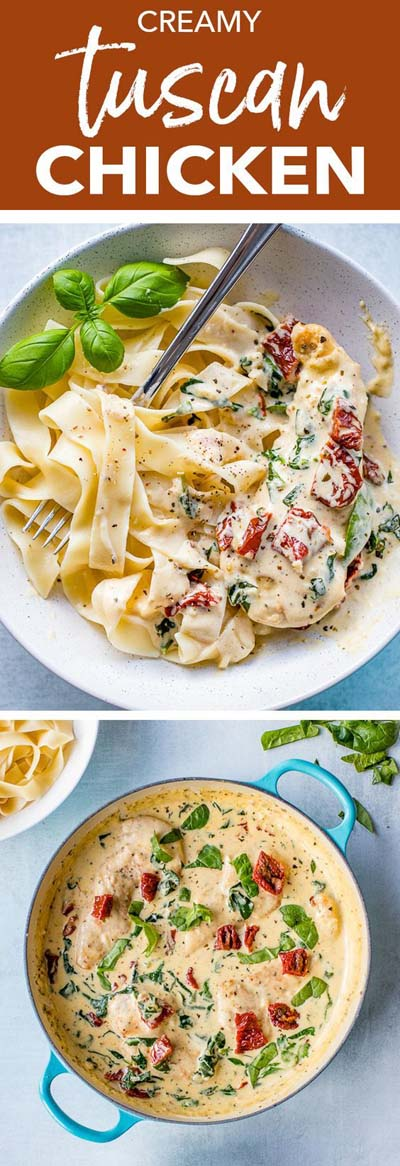 25 Pasta Recipes: Creamy Tuscan Chicken With Spinach and Sun-Dried Tomatoes