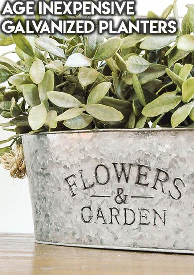 10 Dollar Store Farmhouse Decor Ideas: Age Inexpensive Galvanized Planters