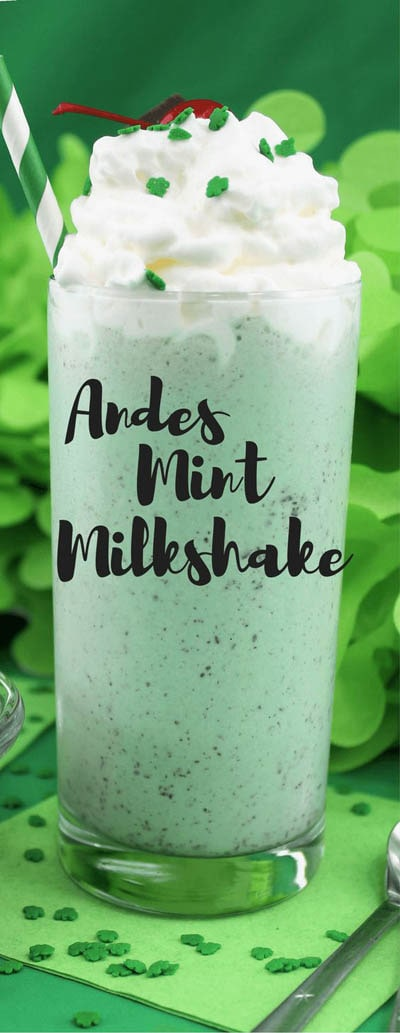 45 Milkshake Recipes: Andes Mint Milkshake