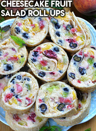 20 Fruit Recipes: Cheesecake Fruit Salad Roll Ups