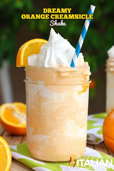 45 Milkshake Recipes: Dreamy Orange Creamsicle Shake