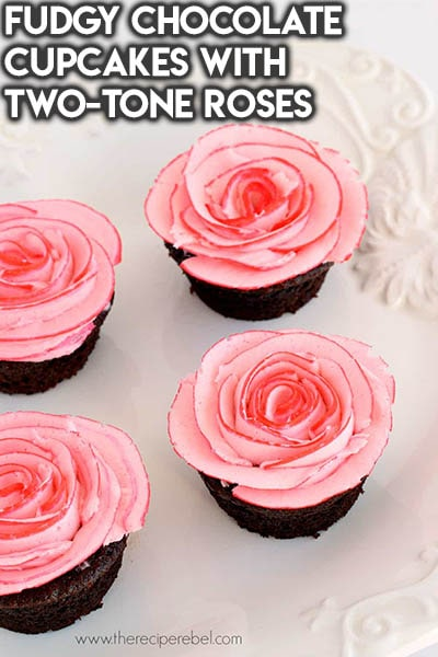 30 Valentines Day Cupcakes: Fudgy Chocolate Cupcakes With Two-tone Roses