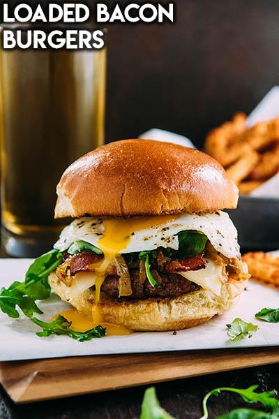 21 Burger Recipes: Loaded Bacon Burgers