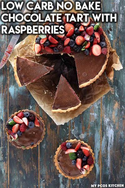 20 Keto Valentines Dessert Recipes: Low Carb No Bake Chocolate Tart With Raspberries