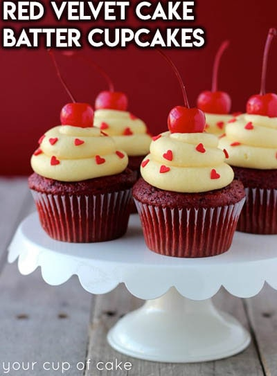 30 Valentines Day Cupcakes: Red Velvet Cake Batter Cupcakes