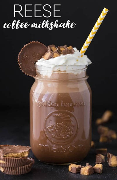 45 Milkshake Recipes: Reese Coffee Milkshake