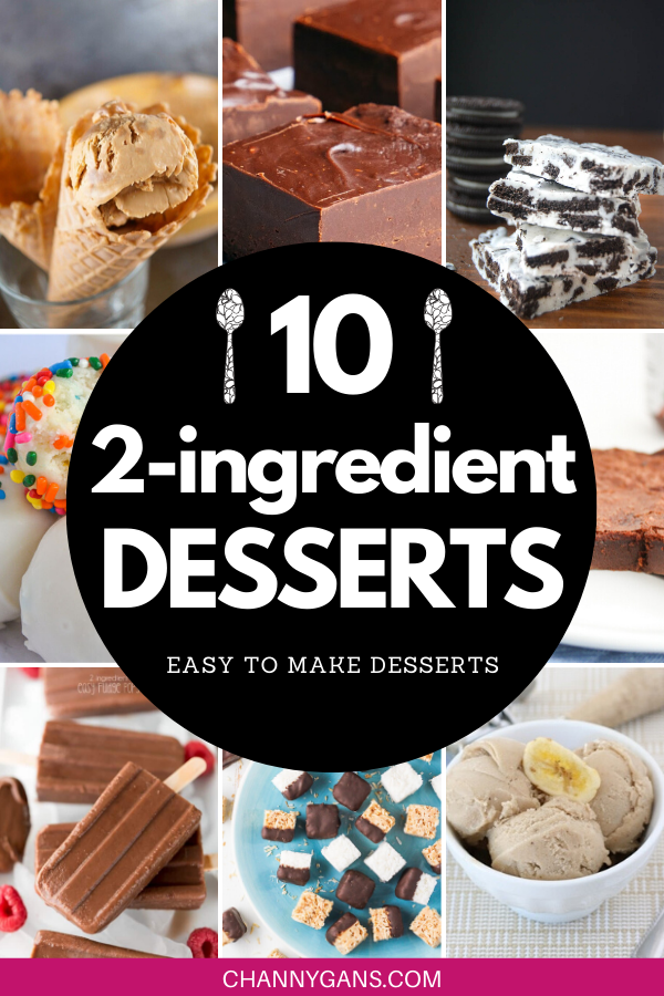 10 Easy To Make 2 Ingredient Desserts
